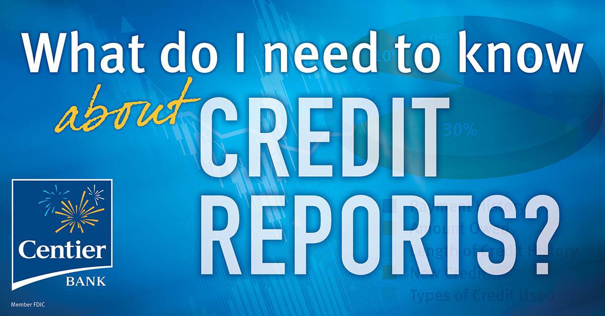 Centier Bank What Do I Need to Know About Credit